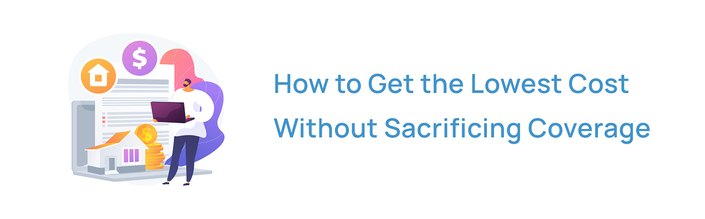 How to get the lowest cost with our sacrificing life insurance coverage in Canada