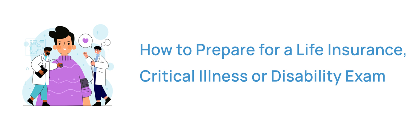 How to prepare for a life insurance exam in Canada