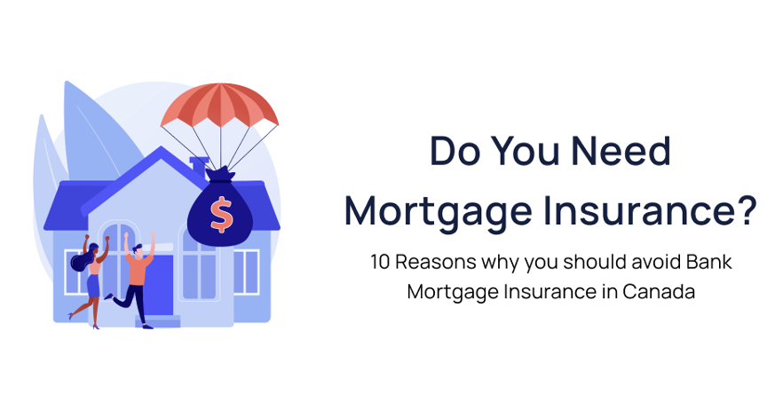 Do you need mortgage insurance in Canada?
