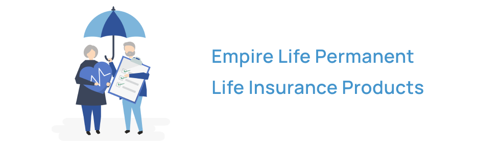 Empire Life Permanent Insurance Products