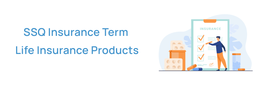 SSQ Insurance Term Life products